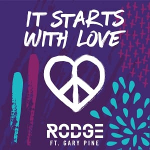Rodge - it starts with love